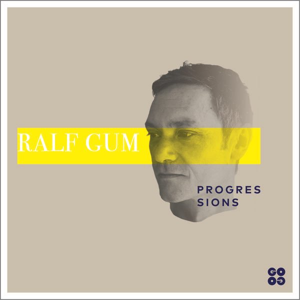 Ralf Gum - Progressions | We House Sundays
